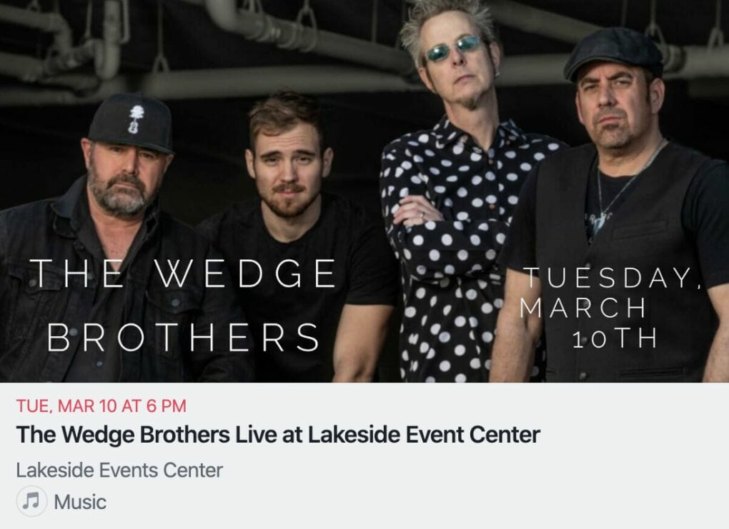 The Wedge Brothers March 10th Event Flyer at Lakeside Event Center